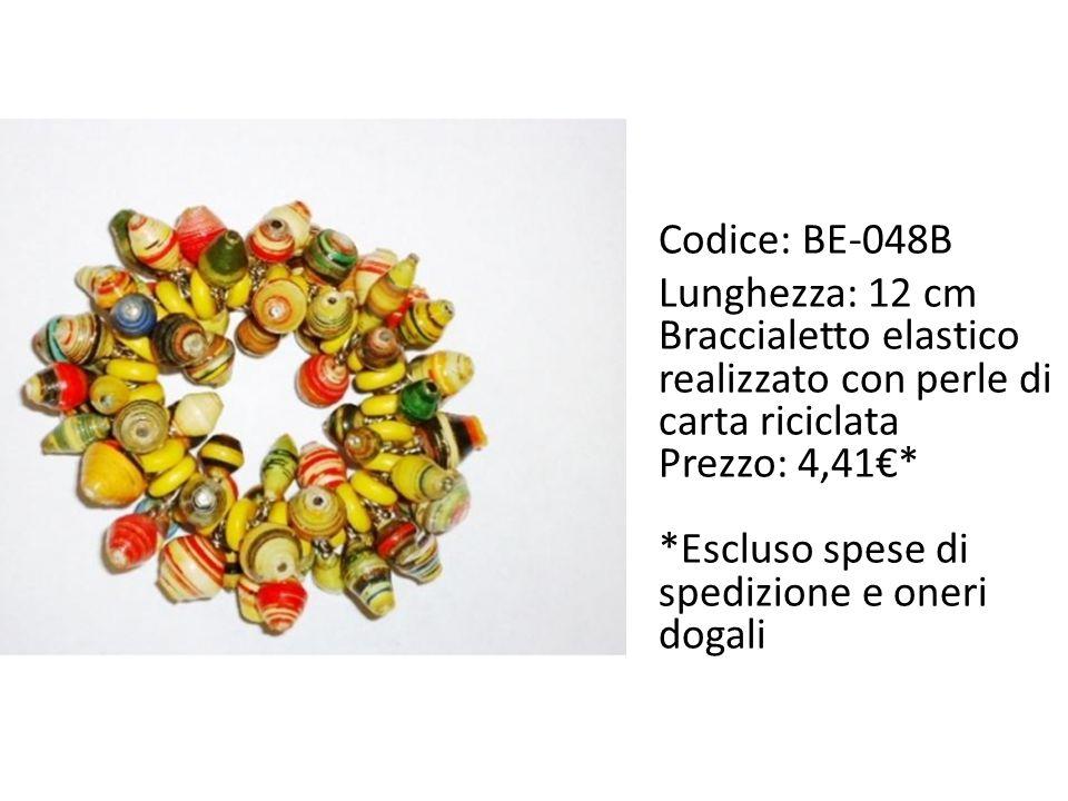 Codice: BE-048B Lunghezza: 12 cm Braccialetto elastico realizzato con perle di carta riciclata Prezzo: 4,41€* *Escluso spese di spedizione e oneri dogali