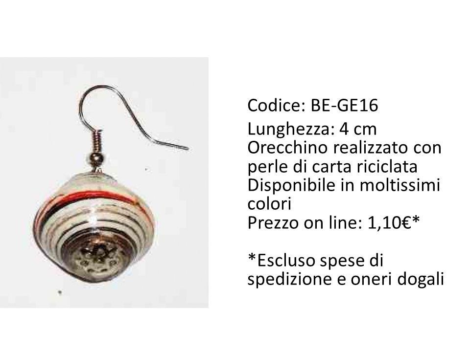 Codice: BE-GE16 Lunghezza: 4 cm Orecchino realizzato con perle di carta riciclata Disponibile in moltissimi colori Prezzo on line: 1,10€* *Escluso spese di spedizione e oneri dogali