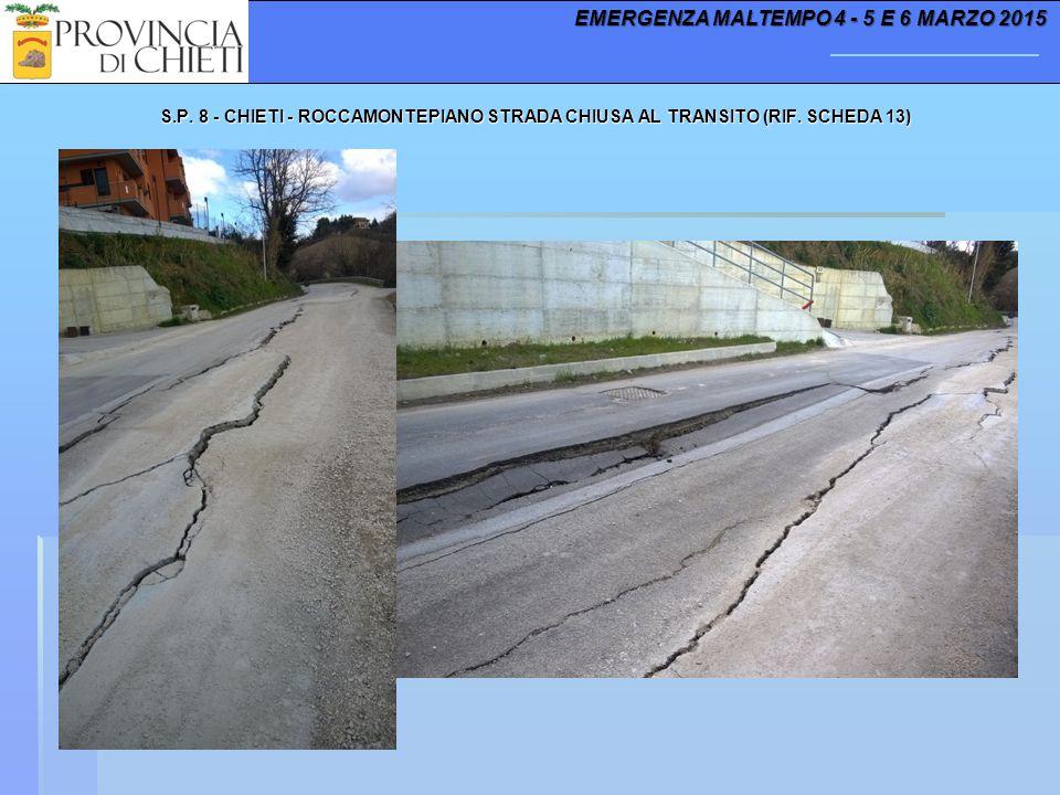S.P. 8 - CHIETI - ROCCAMONTEPIANO STRADA CHIUSA AL TRANSITO (RIF.