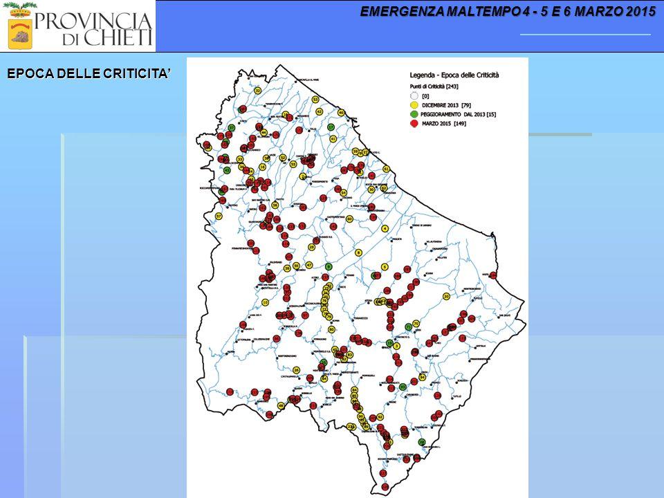 EPOCA DELLE CRITICITA' EMERGENZA MALTEMPO 4 - 5 E 6 MARZO 2015