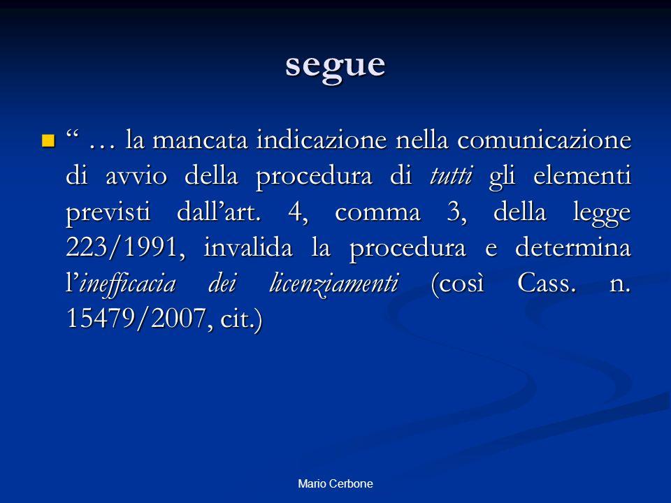 """segue """" … la mancata indicazione nella comunicazione di avvio della procedura di tutti gli elementi previsti dall'art. 4, comma 3, della legge 223/199"""