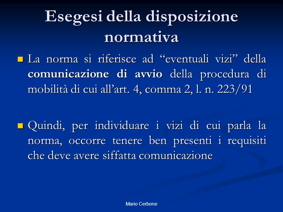 A chi deve essere indirizzata la comunicazione.