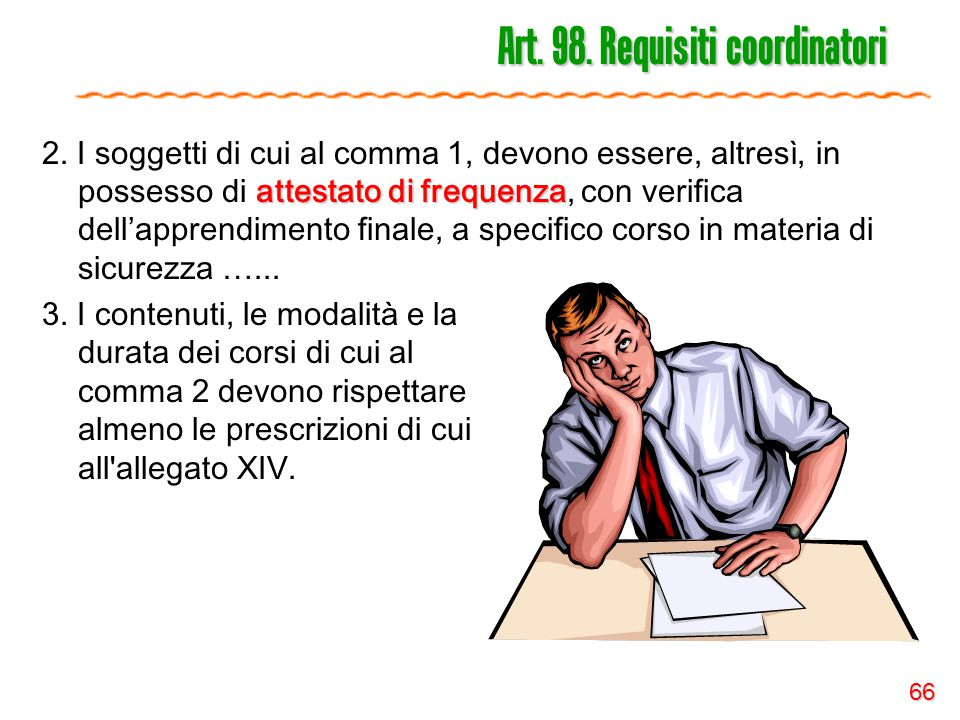 66 Art.98. Requisiti coordinatori attestato di frequenza 2.