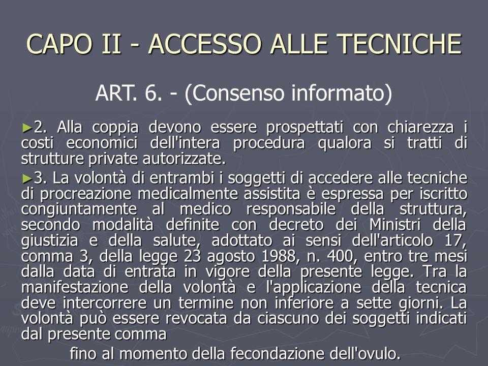CAPO II - ACCESSO ALLE TECNICHE ►2►2►2►2.