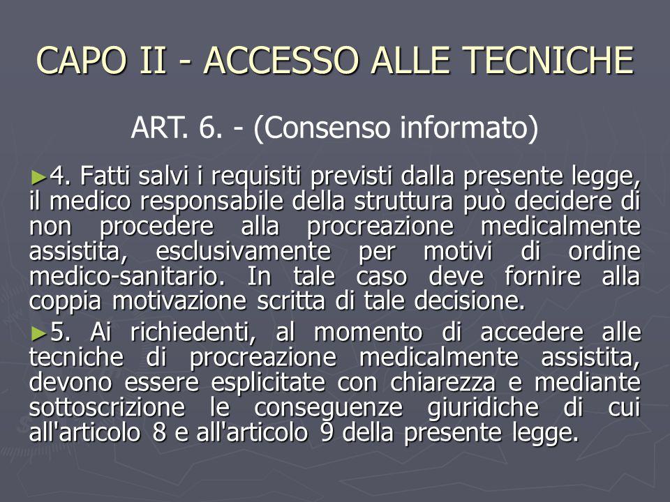 CAPO II - ACCESSO ALLE TECNICHE ► 4.
