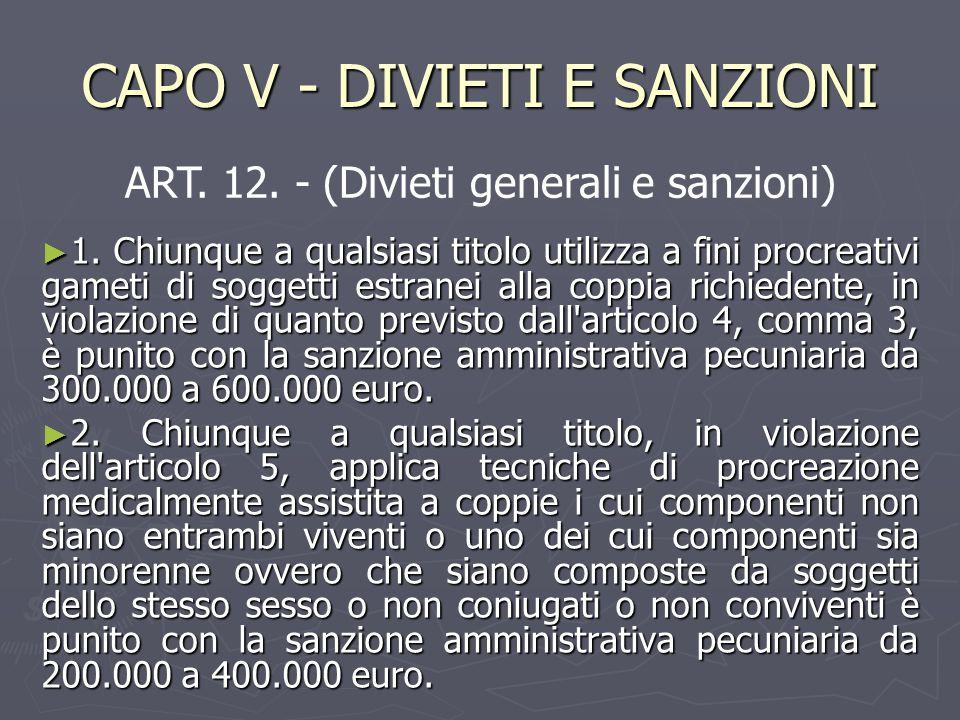 CAPO V - DIVIETI E SANZIONI ► 1.