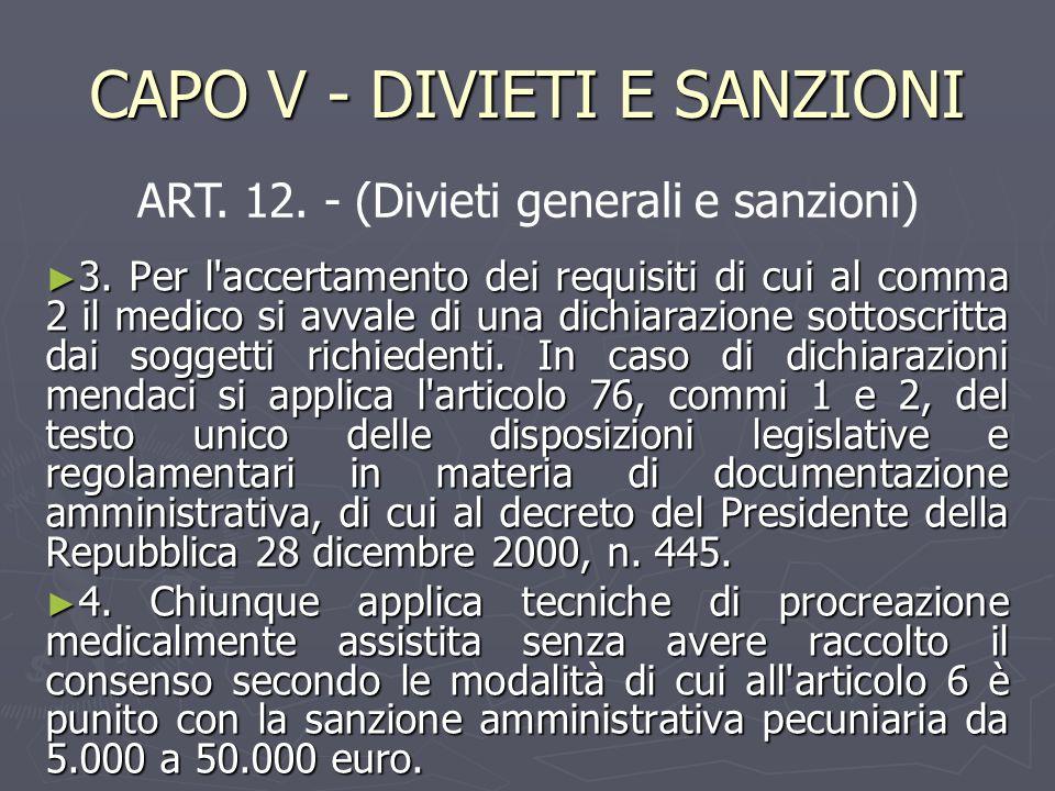 CAPO V - DIVIETI E SANZIONI ► 3.