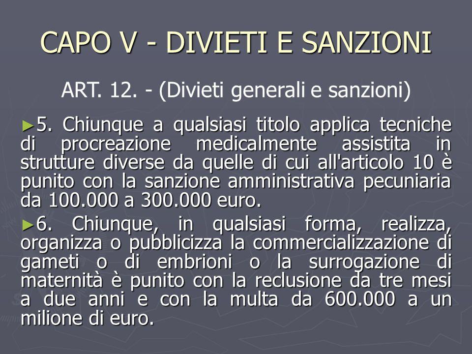 CAPO V - DIVIETI E SANZIONI ► 5.