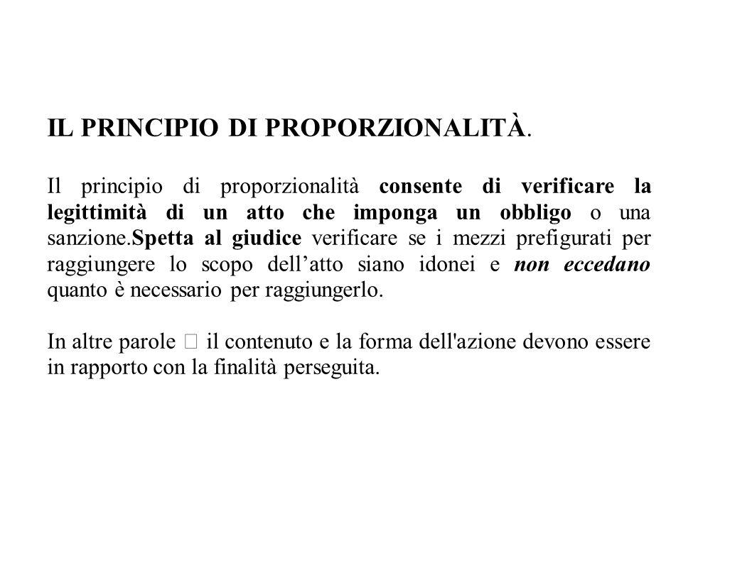IL PRINCIPIO DI PROPORZIONALITÀ.