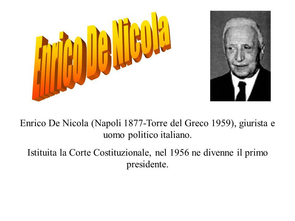 Enrico De Nicola (Napoli 1877-Torre del Greco 1959), giurista e uomo politico italiano.