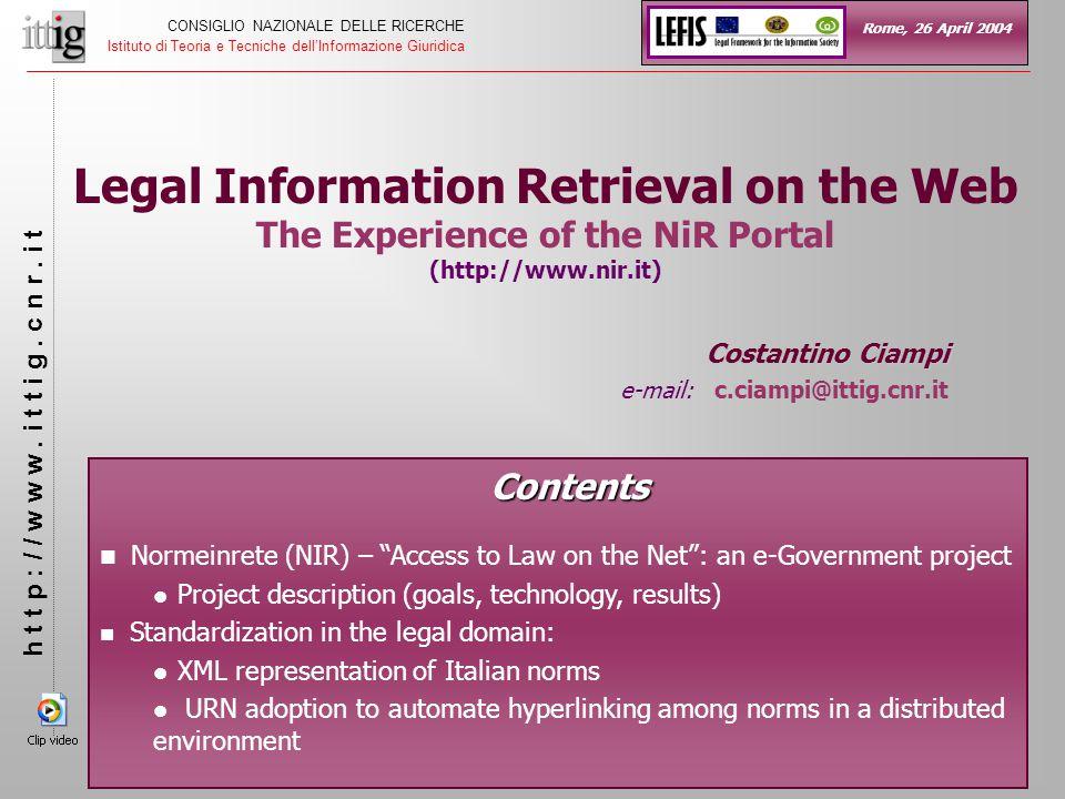 13 CONSIGLIO NAZIONALE DELLE RICERCHE Istituto di Teoria e Tecniche dell'Informazione Giuridica h t t p : / / w w w.