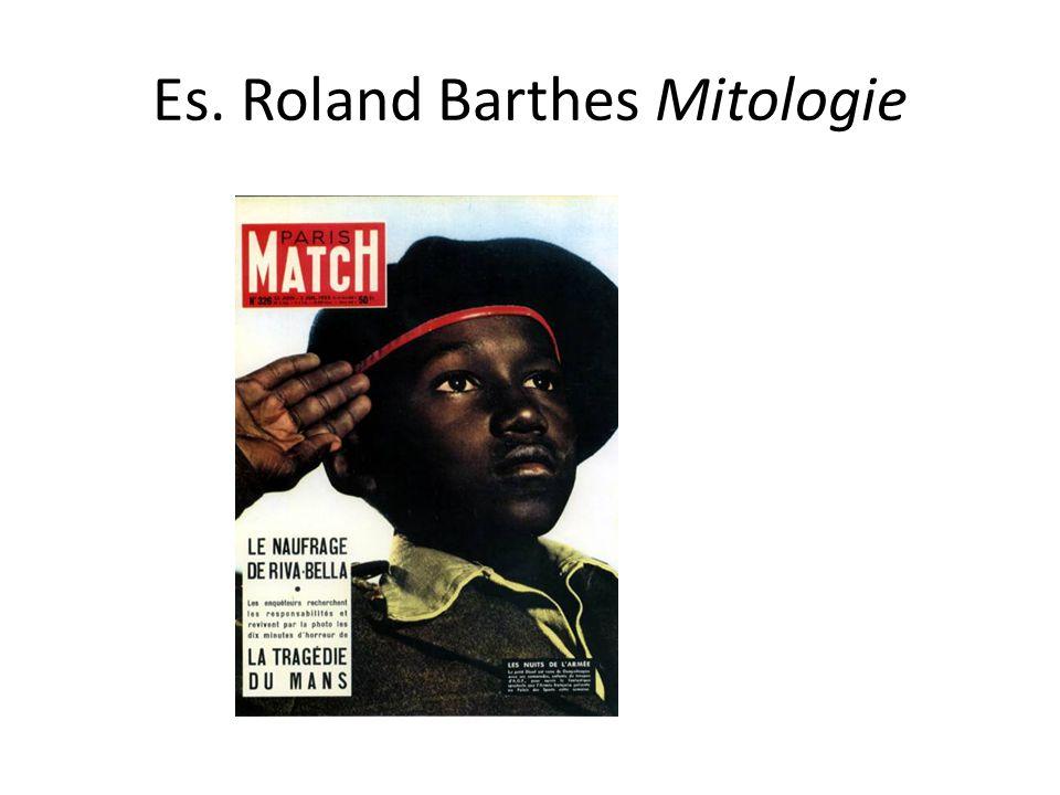 Es. Roland Barthes Mitologie
