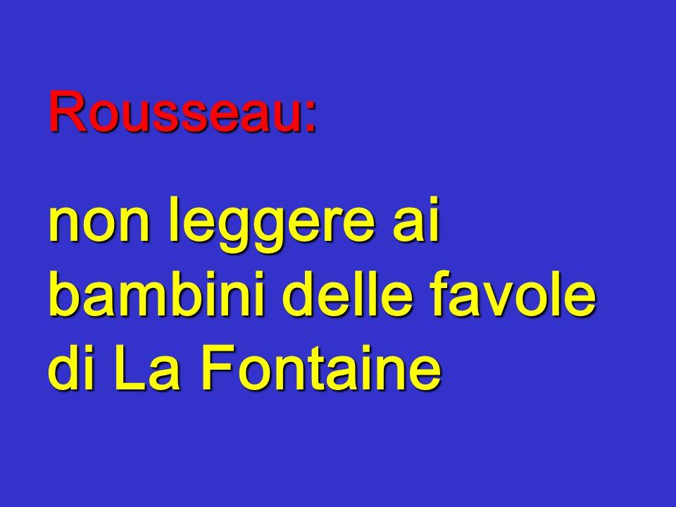 Rousseau: non leggere ai bambini delle favole di La Fontaine