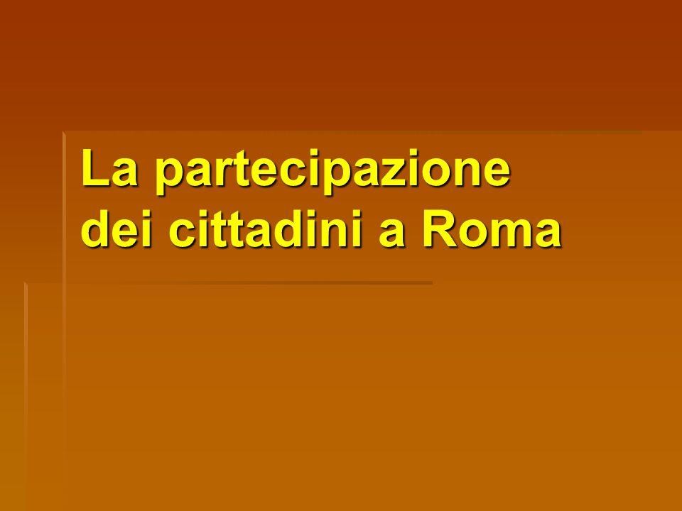 La partecipazione dei cittadini a Roma