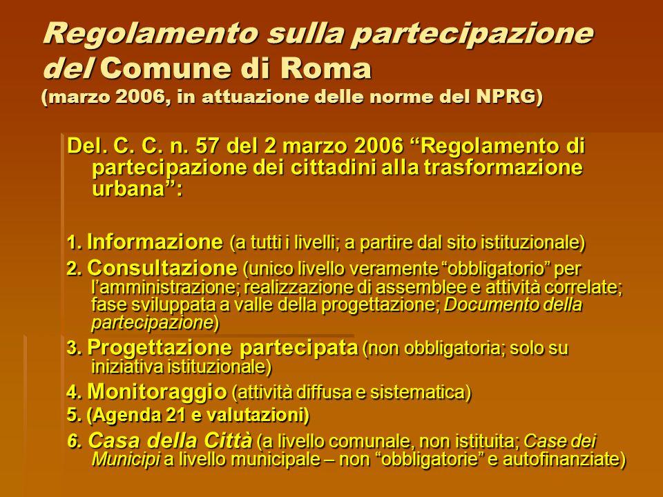 Regione Lazio Finanziamento regionale di opere e di azioni di sviluppo socio- economico esito di un processo partecipativo (Del.