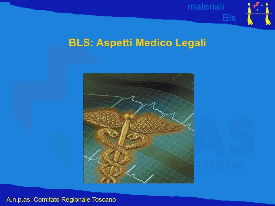 BLS: Aspetti Medico Legali
