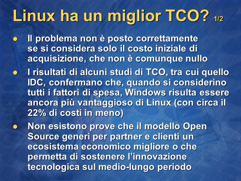 Linux ha un miglior TCO.