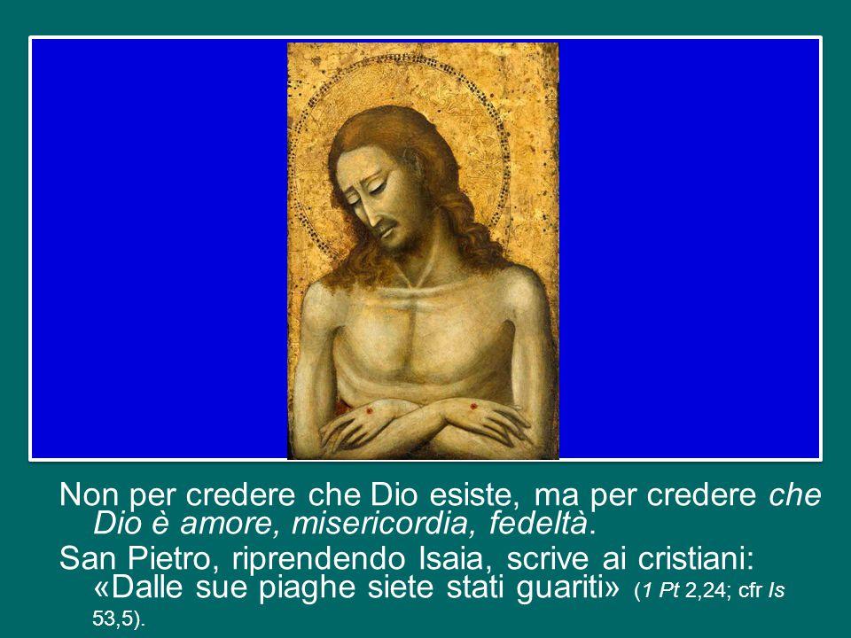 Le piaghe di Gesù sono scandalo per la fede, ma sono anche la verifica della fede. Per questo nel corpo di Cristo risorto le piaghe non scompaiono, ri