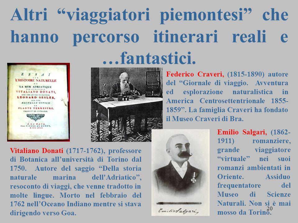 """20 Altri """"viaggiatori piemontesi"""" che hanno percorso itinerari reali e …fantastici. Federico Craveri, (1815-1890) autore del """"Giornale di viaggio. Avv"""