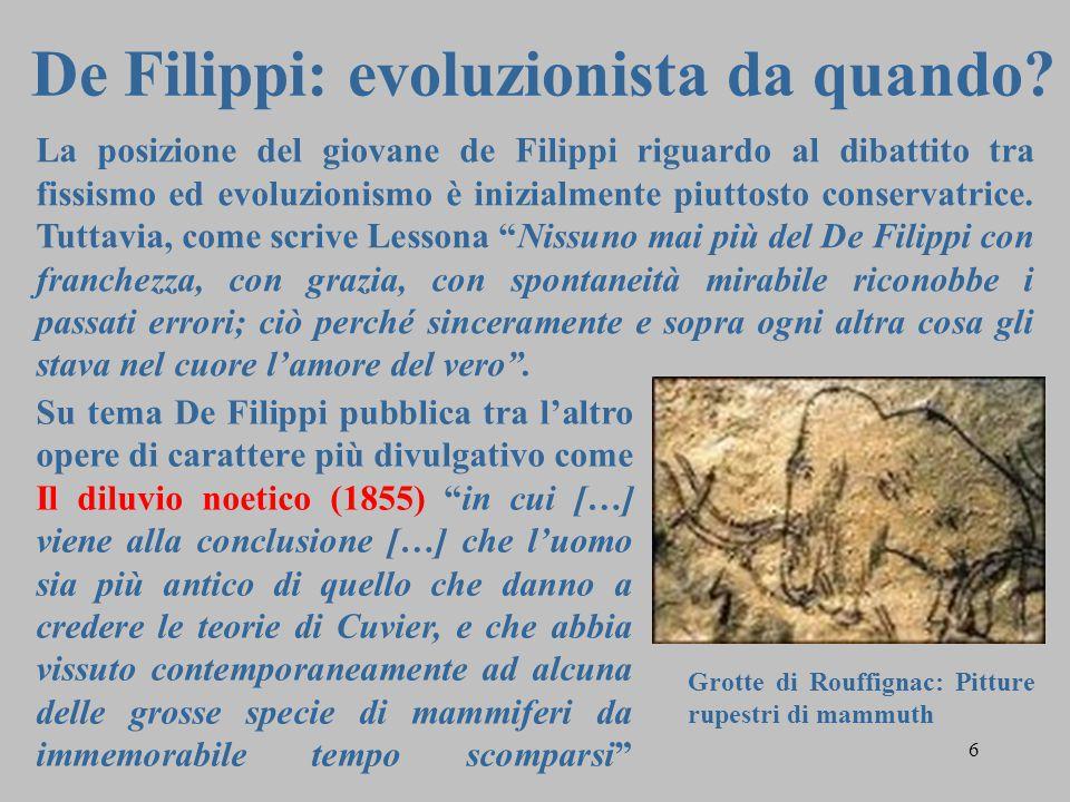 """6 De Filippi: evoluzionista da quando? Su tema De Filippi pubblica tra l'altro opere di carattere più divulgativo come Il diluvio noetico (1855) """"in c"""