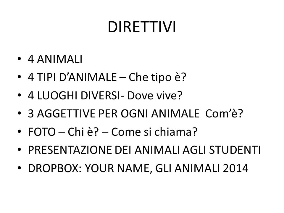 DIRETTIVI 4 ANIMALI 4 TIPI D'ANIMALE – Che tipo è.