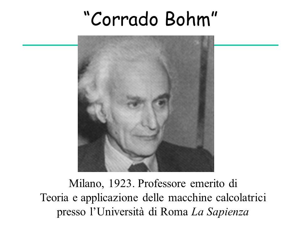 """""""Corrado Bohm"""" Milano, 1923. Professore emerito di Teoria e applicazione delle macchine calcolatrici presso l'Università di Roma La Sapienza"""