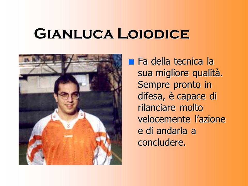 Carlo Olivieri nGnGnGnGiocatore eclettico capace di fornire una efficace spinta sulla fascia senza perdere smalto nella fase difensiva.