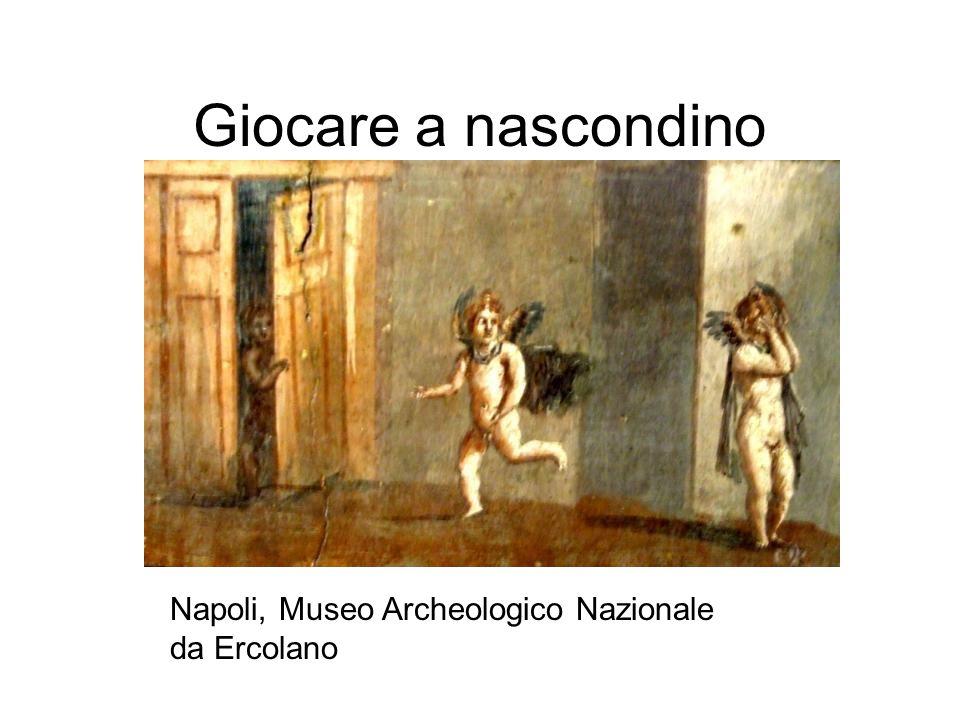 Giocare a nascondino Napoli, Museo Archeologico Nazionale da Ercolano