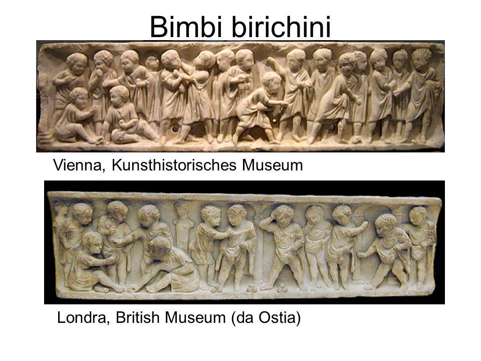 Bimbi birichini Vienna, Kunsthistorisches Museum Londra, British Museum (da Ostia)