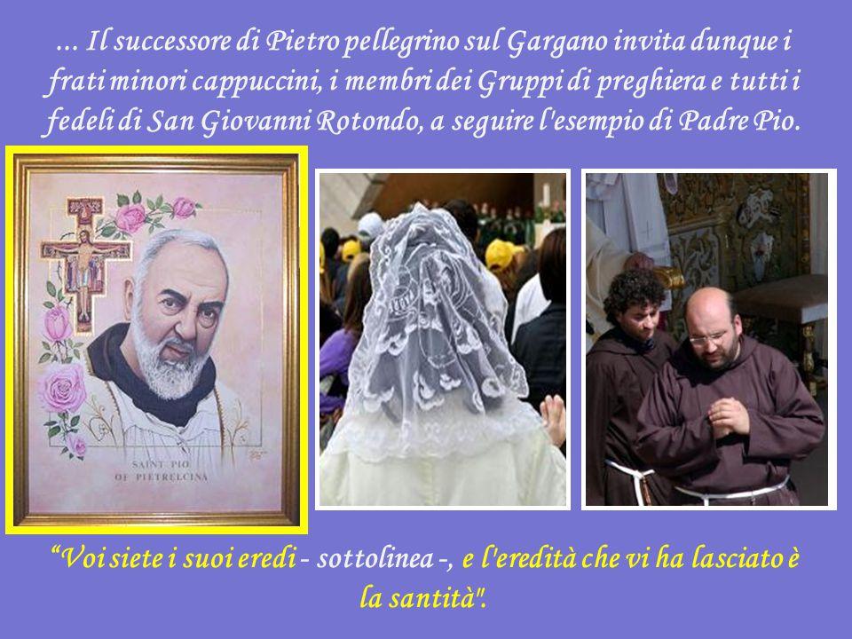 Le stigmate, che lo segnarono nel corpo - prosegue Benedetto XVI, lo unirono intimamente al Crocifisso-Risorto.