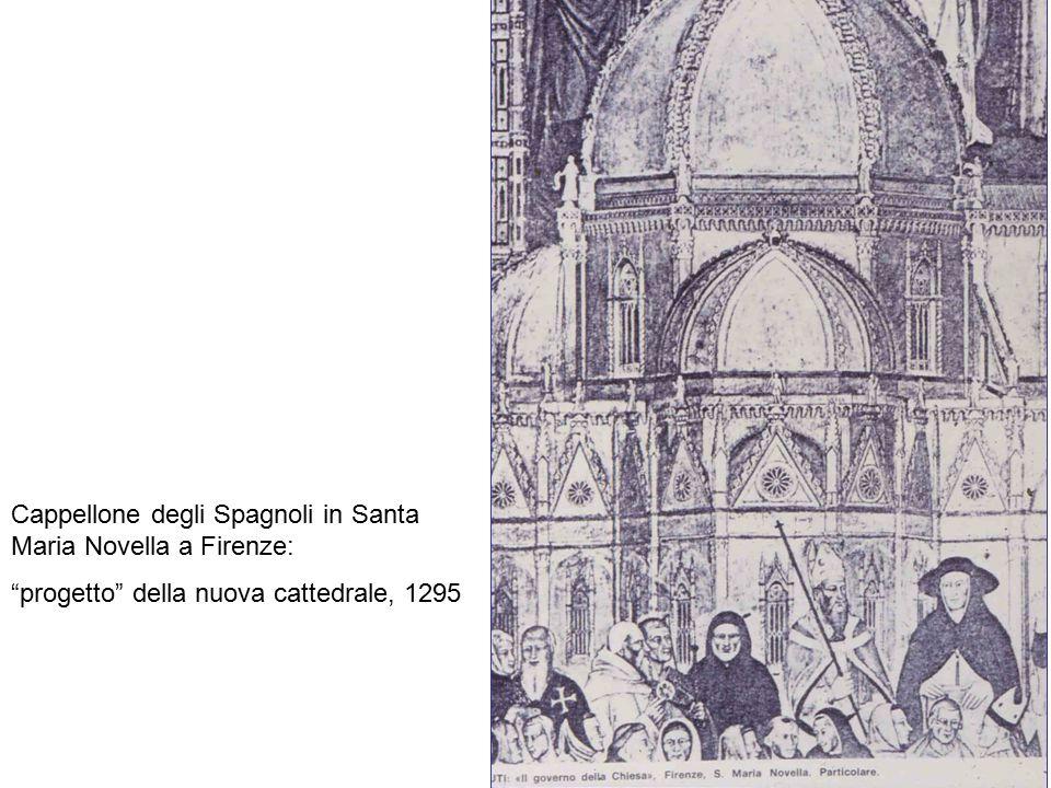 """Cappellone degli Spagnoli in Santa Maria Novella a Firenze: """"progetto"""" della nuova cattedrale, 1295"""
