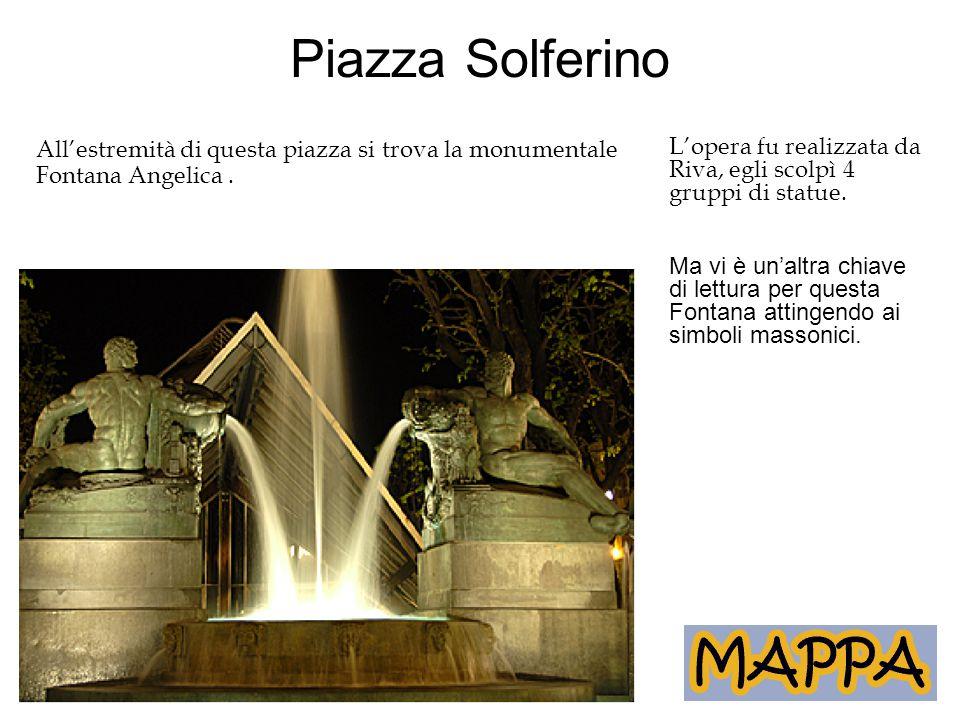 Piazza Solferino L'opera fu realizzata da Riva, egli scolpì 4 gruppi di statue. Ma vi è un'altra chiave di lettura per questa Fontana attingendo ai si
