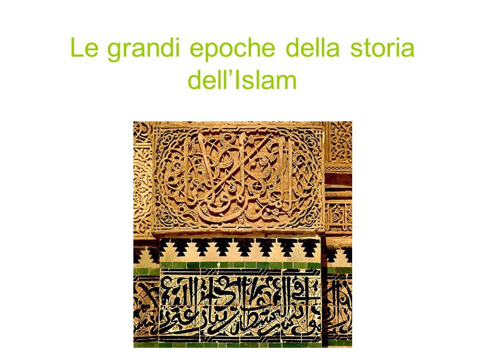 Le grandi epoche della storia dell'Islam