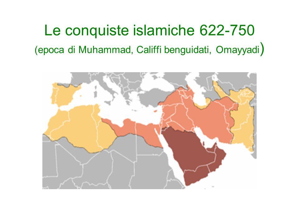 Il successo delle conquiste islamiche Fervore religioso Bottino Debolezza degli imperi bizantino e sassanide Appoggio delle popolazioni locali che vid