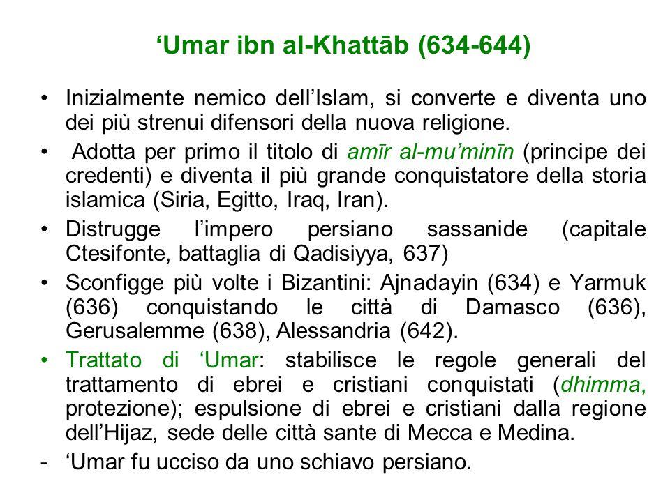 Abu Bakr al-Siddīq (632-634) Membro della tribù dei Quraysh, la stessa del Profeta, e padre di 'Aysha, amatissima sposa di Muhammad. Accompagna il pro