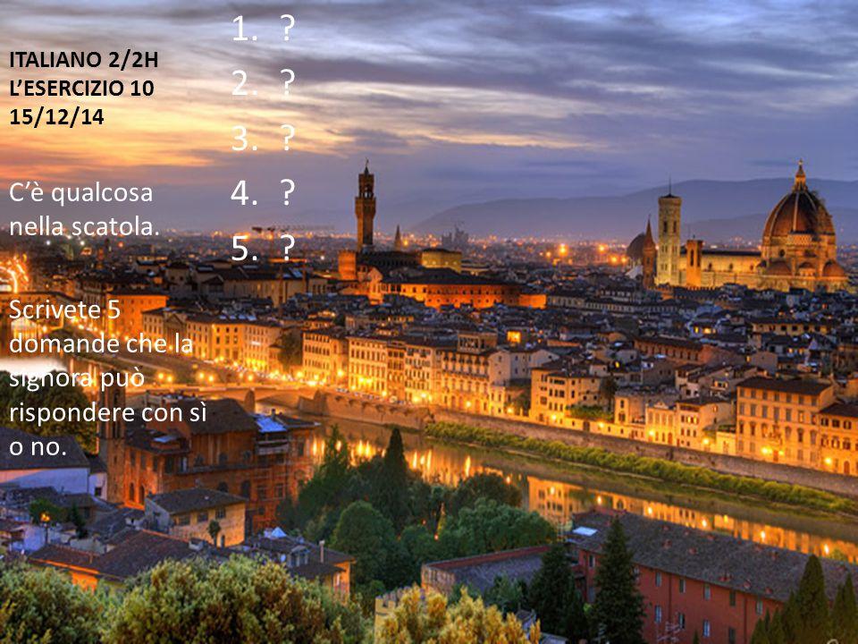 ITALIANO 2/2H L'ESERCIZIO 10 15/12/14 1..2.. 3.. 4..