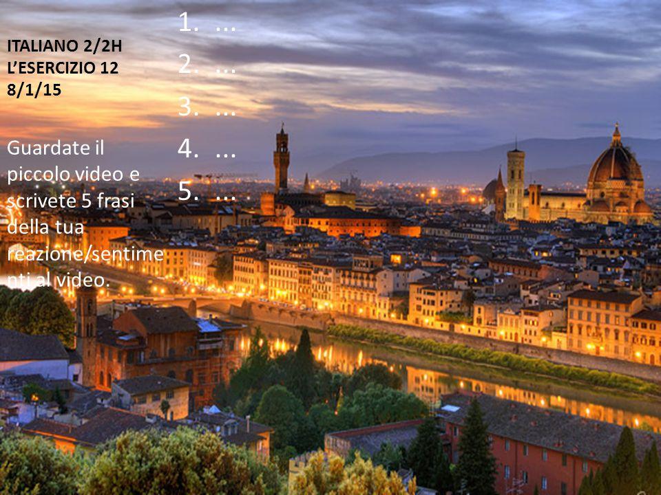 ITALIANO 2/2H L'ESERCIZIO 12 8/1/15 1....2.... 3....