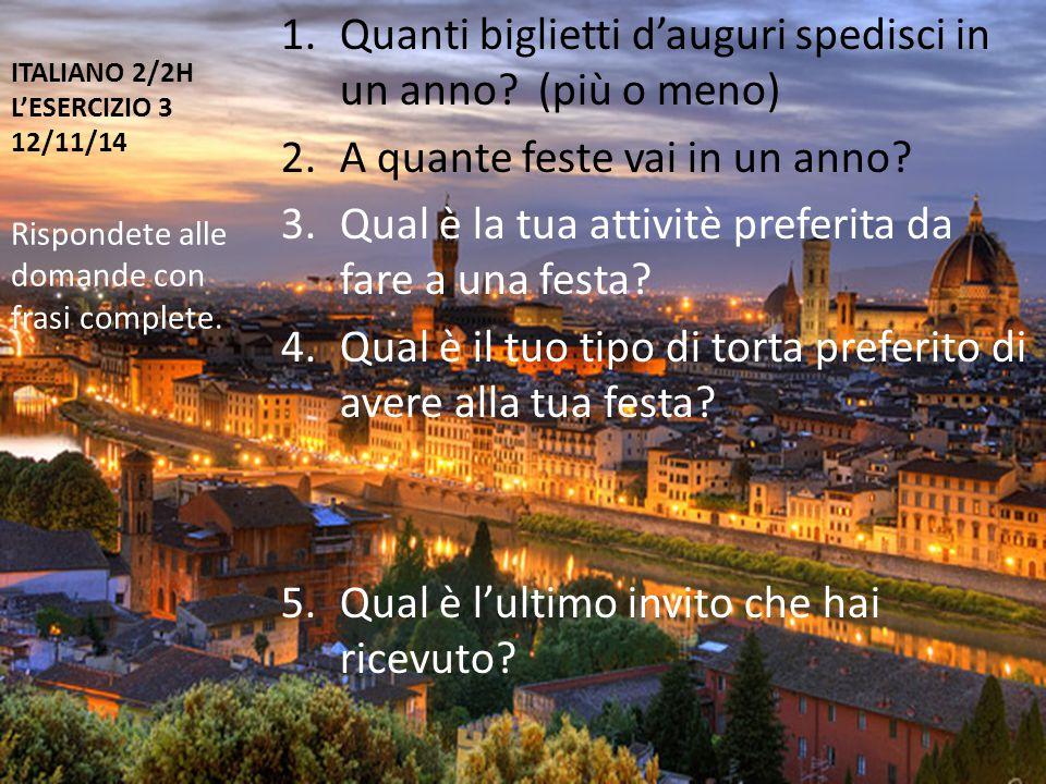 ITALIANO 2/2H L'ESERCIZIO 3 12/11/14 1.Quanti biglietti d'auguri spedisci in un anno.
