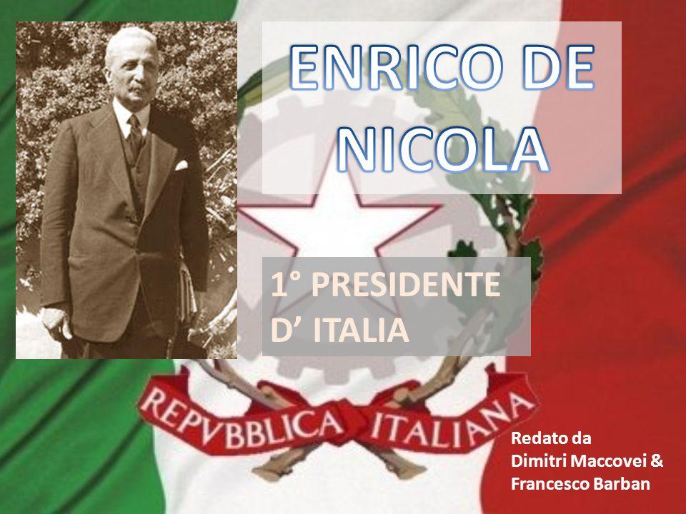 Redato da Dimitri Maccovei & Francesco Barban 1° PRESIDENTE D' ITALIA