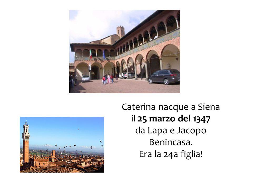 La famiglia, molto religiosa, frequentava la chiesa di S. Domenico a Siena.