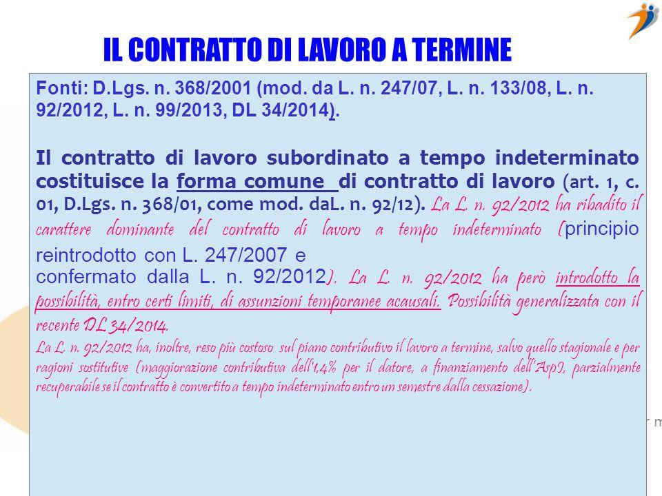 Fare clic per modificare lo stile del sottotitolo dello schema © ConfiniOnline – è vietata ogni riproduzione senza autorizzazione esplicita dell'autore REQUISITI DEL CONTRATTO A TERMINE (artt.