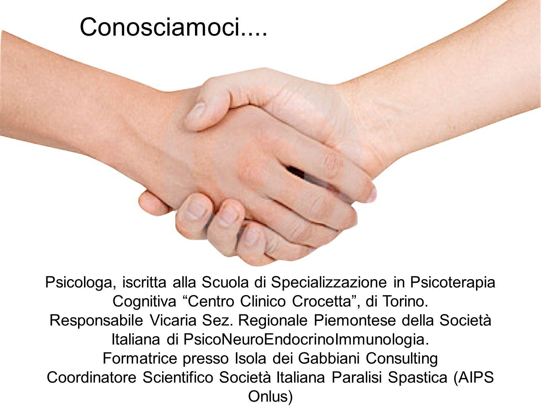 """Conosciamoci.... Psicologa, iscritta alla Scuola di Specializzazione in Psicoterapia Cognitiva """"Centro Clinico Crocetta"""", di Torino. Responsabile Vica"""