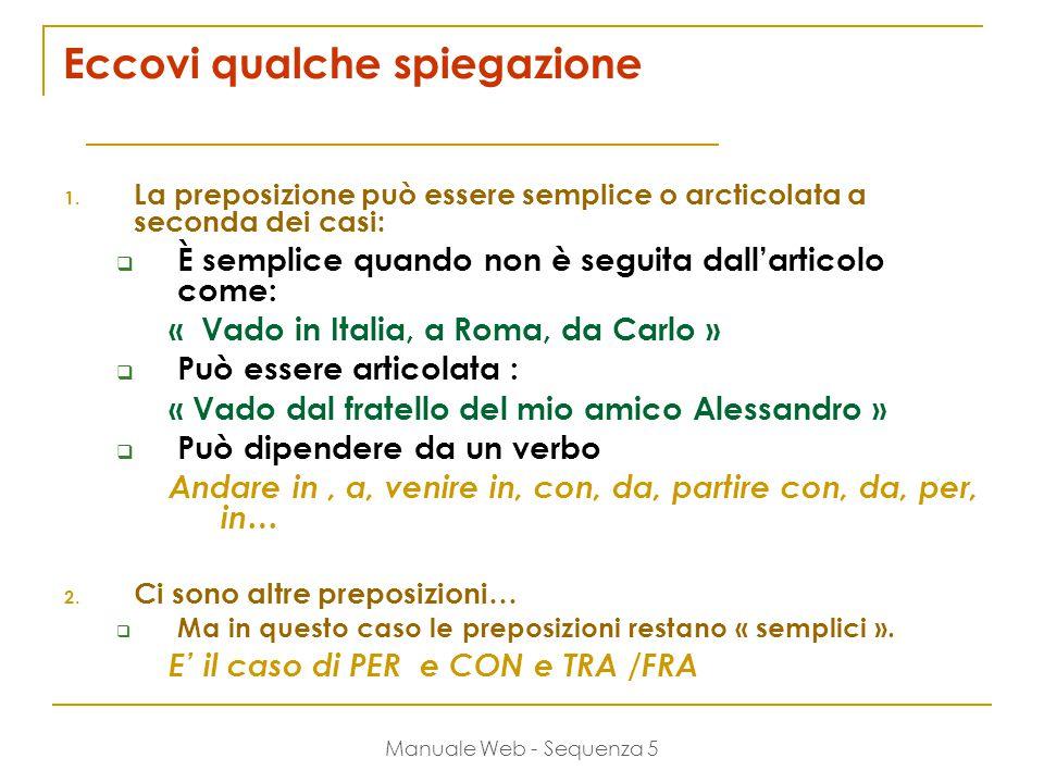 Manuale Web - Sequenza 5 Eccovi qualche spiegazione 1.