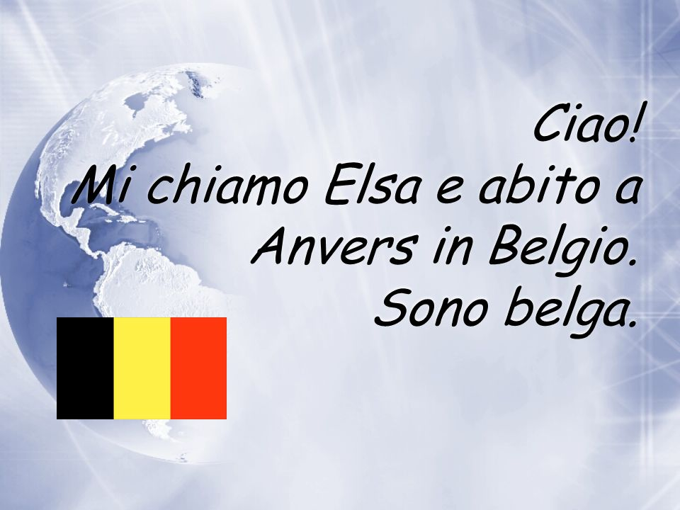 Ciao! Mi chiamo Romain et abito a Ginevra in Svizzera. Sono svizzero. Ciao! Mi chiamo Romain et abito a Ginevra in Svizzera. Sono svizzero.