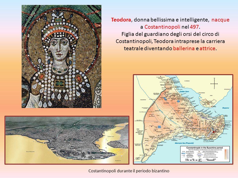 Teodora, donna bellissima e intelligente, nacque a Costantinopoli nel 497. Figlia del guardiano degli orsi del circo di Costantinopoli, Teodora intrap