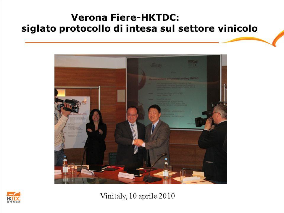 Verona Fiere-HKTDC: siglato protocollo di intesa sul settore vinicolo Vinitaly, 10 aprile 2010