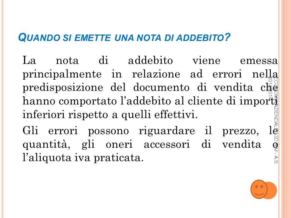 ECONOMIA AZIENDALE - 3D RIM - A.S.2013/2014 Q UANDO SI EMETTE UNA NOTA DI ACCREDITO .