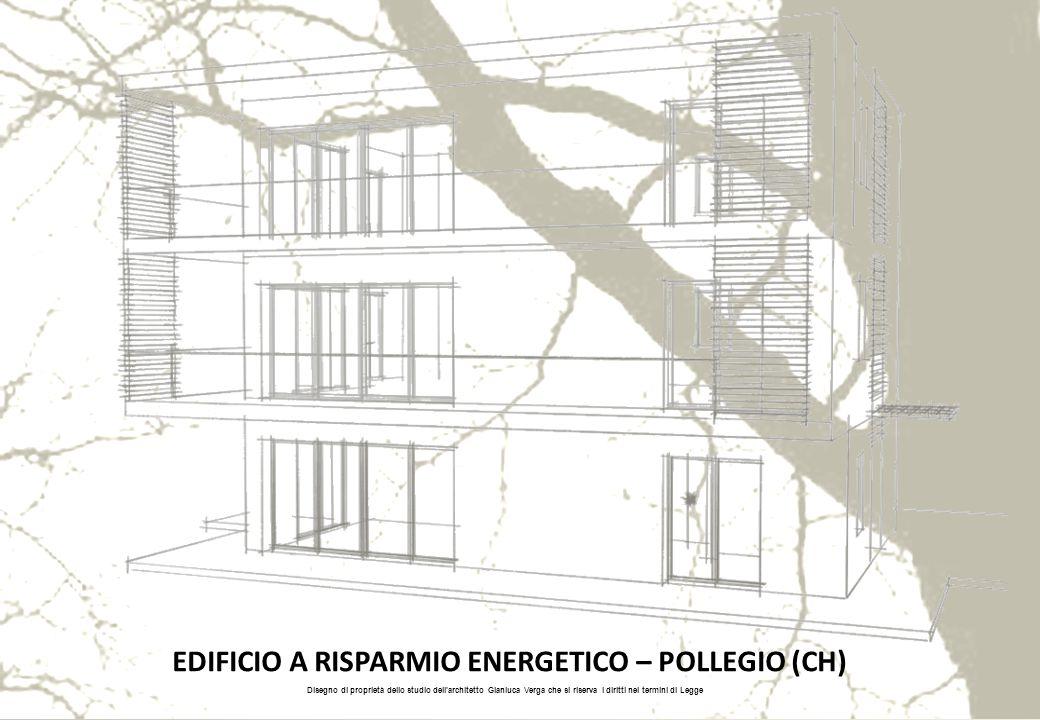 Disegno di proprietà dello studio dell'architetto Gianluca Verga che si riserva i diritti nei termini di Legge EDIFICIO A RISPARMIO ENERGETICO – POLLE