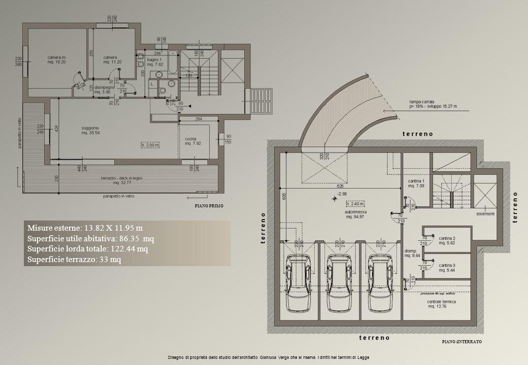 Misure esterne: 13.82 X 11.95 m Superficie utile abitativa: 86.35 mq Superficie lorda totale: 122.44 mq Superficie terrazzo: 33 mq PIANO PRIMO Disegno