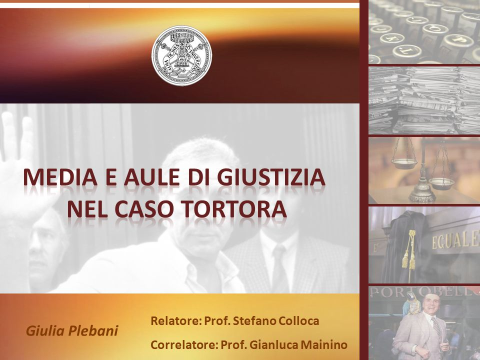 Giulia Plebani Relatore: Prof. Stefano Colloca Correlatore: Prof. Gianluca Mainino